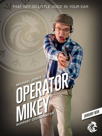 Operator Mikey