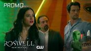 Roswell, New Mexico Season 2 Episode 7 Como La Flor Promo The CW