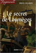 Le secret de loumèges