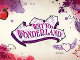 Way Too Wonderland (Special)