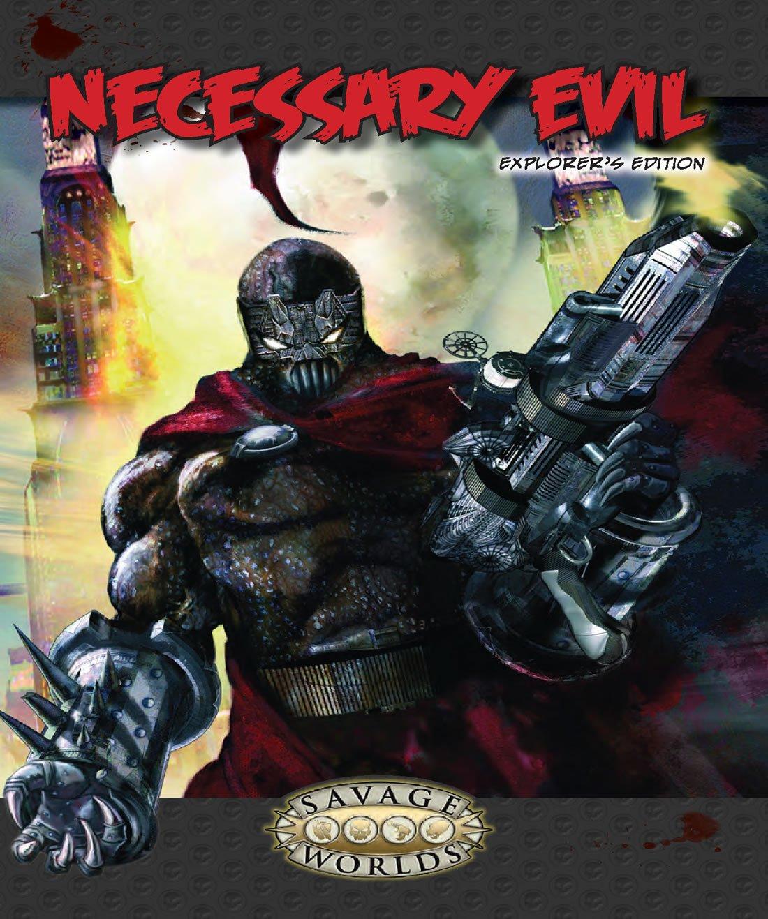 Necessary Evil: Explorer's Edition