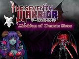 The Seventh Warrior - Abaddon of Demon Sister