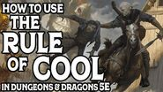How To Use The Rule Of Cool in Dungeons & Dragons 5e