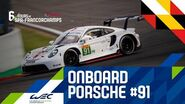 2020 Total 6 Hours of Spa-Francorchamps - Onboard Porsche 91
