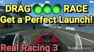 DRAG RACE TRICK!! Perfect launch in Real Racing 3
