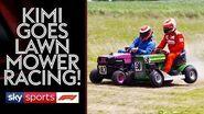Kimi Räikkönen goes lawnmower racing!