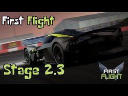 First Flight - Stage 2.3