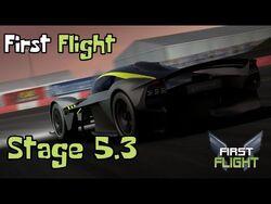 First Flight - Stage 5.3