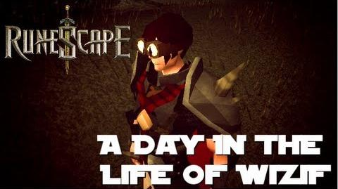 RuneScape Machinima A Day in the Life of Wizif