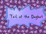 Tail of the Dogbot