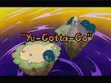 Yu-Gotta-Go