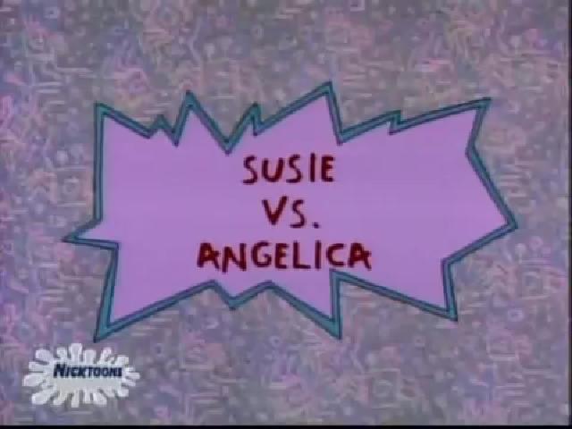 Susie vs. Angelica