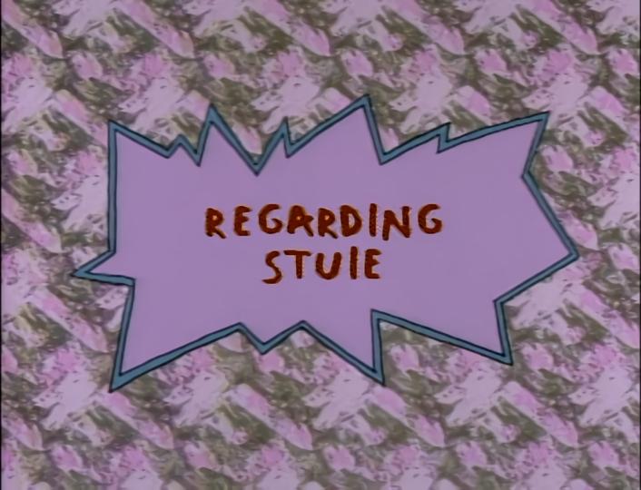 Regarding Stuie