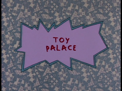 Toy Palace Title Card.png