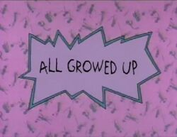 All Growed Up Title Card.jpg