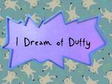 I Dream of Duffy