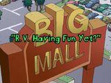 R.V. Having Fun Yet?