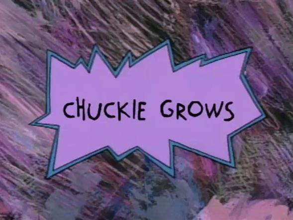 Chuckie Grows