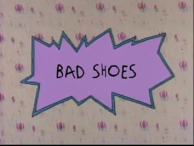 Bad Shoes