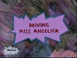 Driving Miss Angelica Title Card.jpg