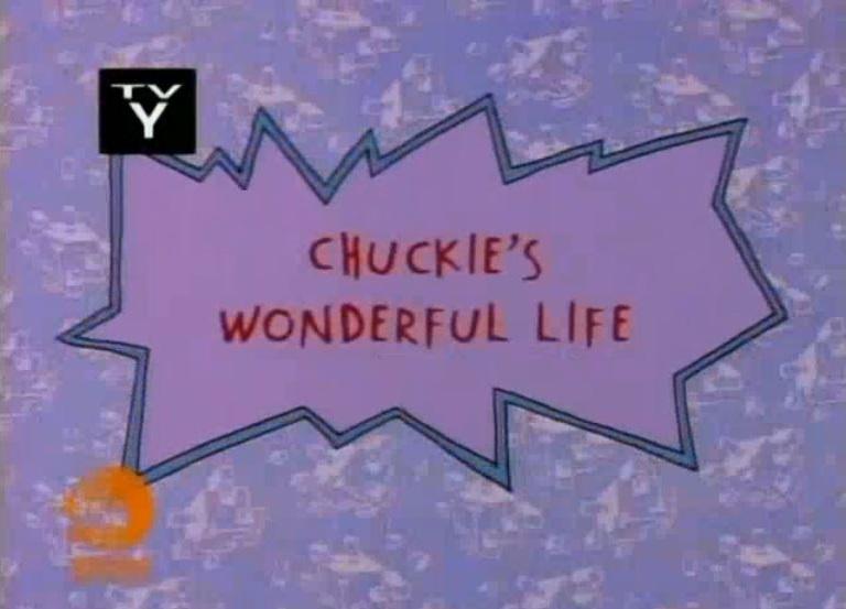 Chuckie's Wonderful Life