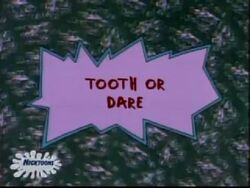 Tooth or Dare Title Card.jpg