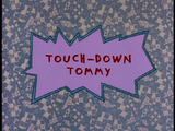 Touchdown Tommy