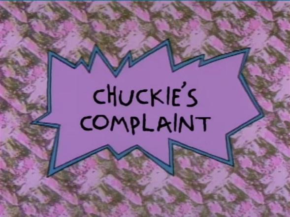 Chuckie's Complaint