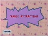 Cradle Attraction