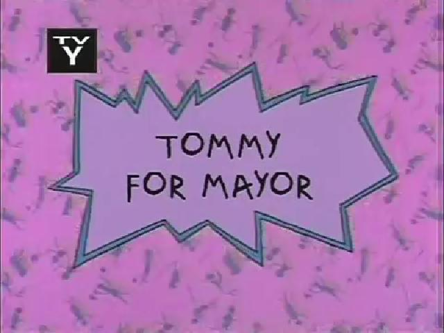 Tommy for Mayor