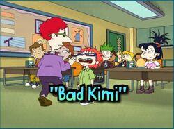 All Grown Up Bad Kimi.jpg