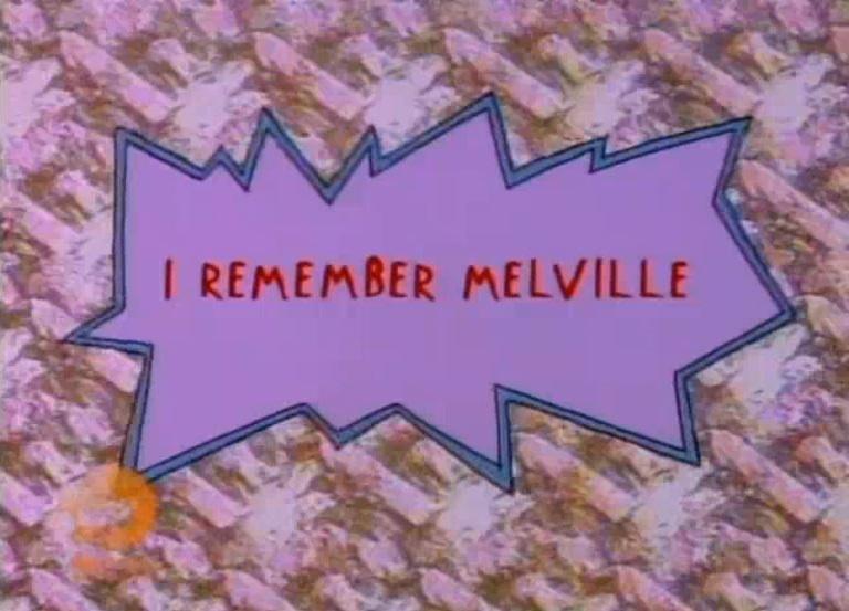 I Remember Melville