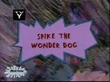 Spike the Wonder Dog