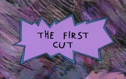 The first cut title card.png