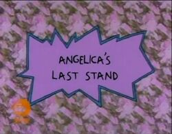 Rugrats - Angelicas Last Stand.jpg