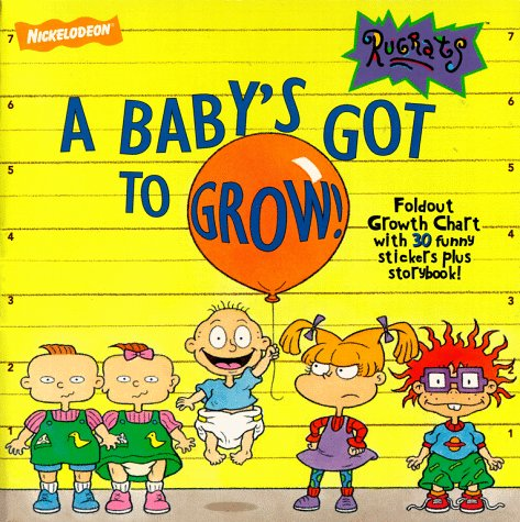 A Baby's Got to Grow!
