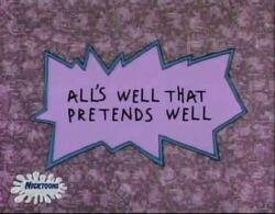 Rugrats - Alls Wells That Pretends Well.jpg