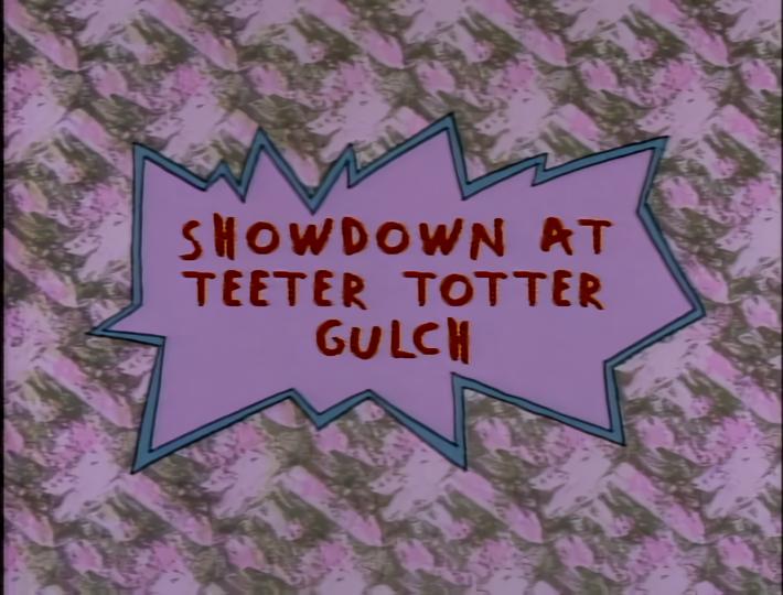 Showdown at Teeter Totter Gulch