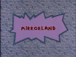 Mirrorland Title Card.jpg