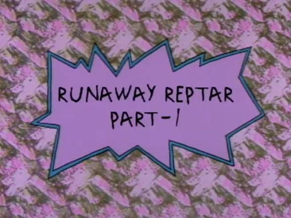 Runaway Reptar