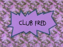 Rugrats - Club Fred.jpg