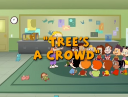 Tree's a crowd title card.png