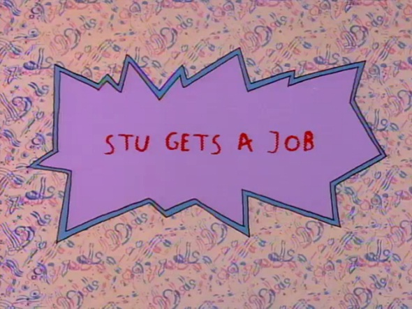 Stu Gets a Job