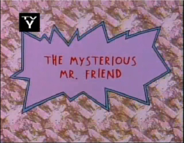 The Mysterious Mr. Friend