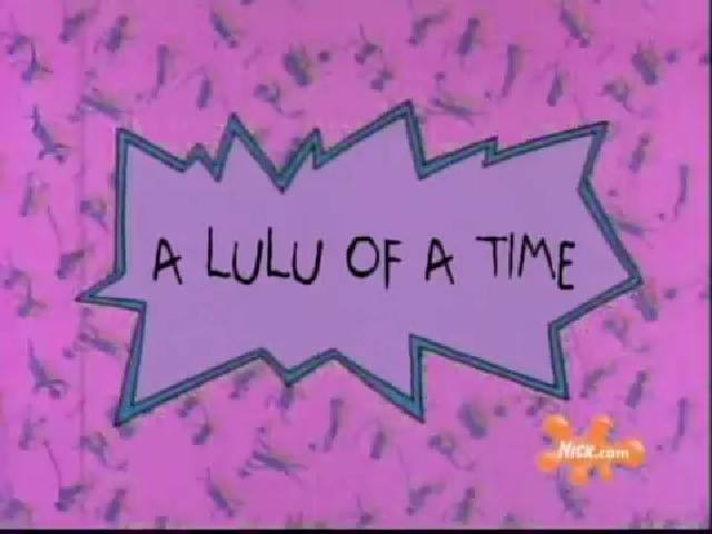 A Lulu of a Time