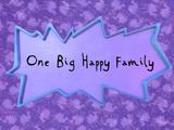 One Big Happy Family