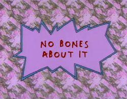 Rugrats - No Bones About It.jpg