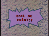 Real or Robots?