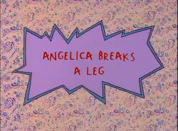 AngelicaBreaksALeg-TitleCard.JPG