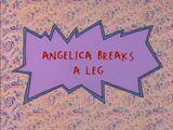 Angelica Breaks a Leg